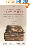 #8: Among the Gently Mad: Strategies and Perspectives for the Book Hunter in the 21st Century