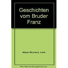 Geschichten vom Bruder Franz