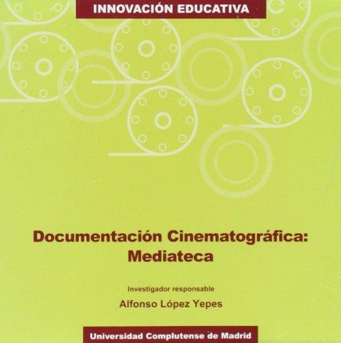Documentación cinematográfica: Mediateca (Innovación educativa)