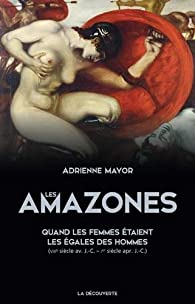 Les Amazones par Adrienne Mayor