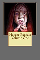 Horror Express Volume One: Volume 1