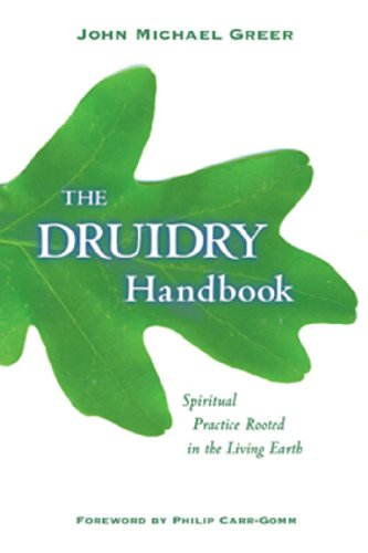 The Druidry Handbook: Spiritual Practice Rooted in the Living Earth