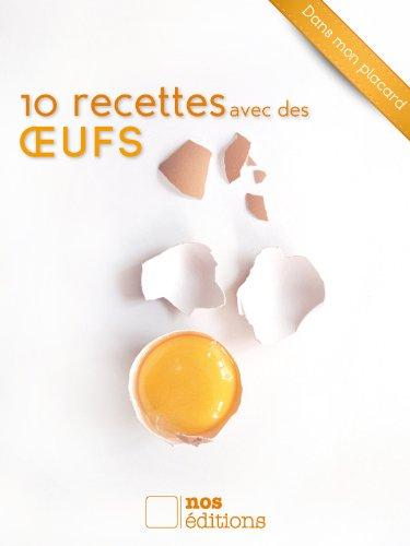 10 recettes avec des œufs (Dans mon placard t. 3)