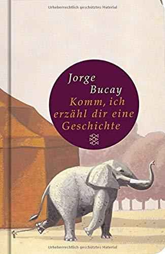 Buchseite und Rezensionen zu 'Komm, ich erzähl dir eine Geschichte' von Jorge Bucay