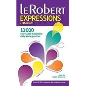 Le Robert Expressions et Locutions (Les Usuels)