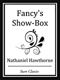 Fancy's Show-Box (Unabridged Start Classics) (English Edition)