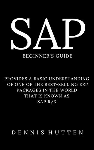 SAP Tutorial: A Quick Guide for Beginners (English Edition) por Dennis Hutten