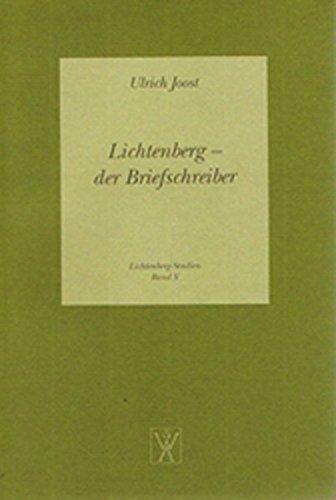 Lichtenberg - der Briefschreiber (Lichtenberg Studien)