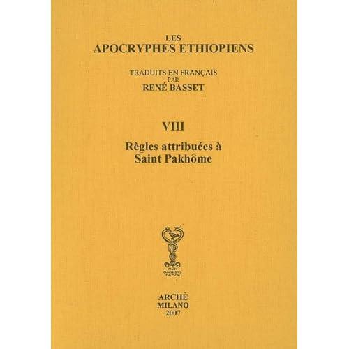 Apocryphes Ethiopiens VIII : les Règles attribuées à saint Pakhôme
