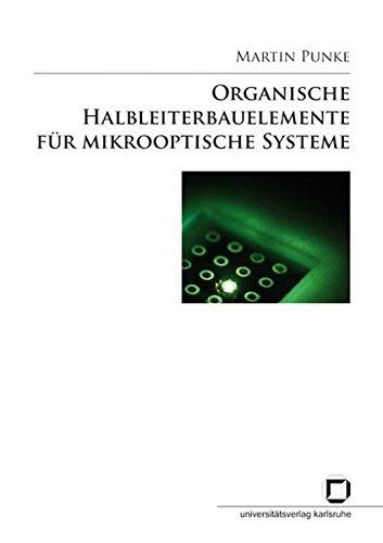 Organische Halbleiterbauelemente für mikrooptische Systeme Interconnect Kit