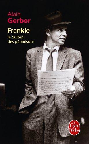 Frankie, le sultan des pâmoisons