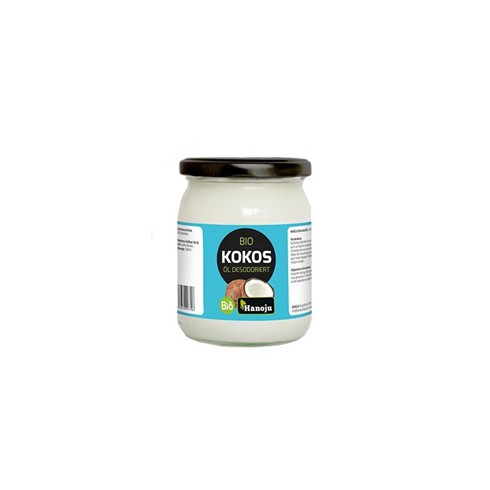 Hanoju Bio Kokosl Desodoriert 500ml Im Glas Eignet Sich Zum Kochen Braten Backen Und Frittieren Aus Kontrolliert Biologischem Anbau