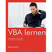 VBA lernen: Das Aufgaben- und Lernbuch zur Programmiersprache VBA
