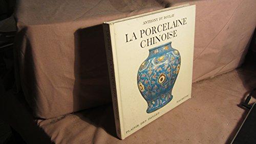 La porcelaine chinoise. texte français de rose celli.
