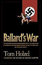 Ballard's War (English Edition)