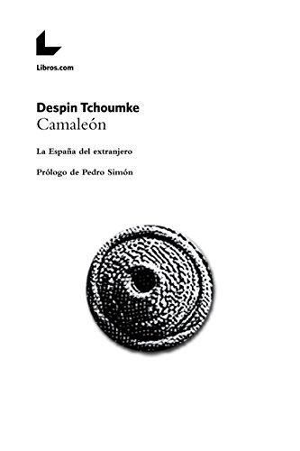 Camaleón: La España del extranjero