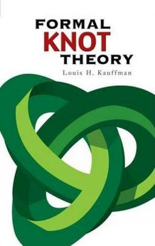 Formal Knot Theory (Dover Books on Mathematics)