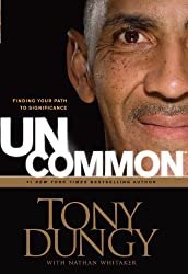UnCommon: Finding Your Path to Significance (Thorndike Press Large Print Inspirational Series) by Tony Dungy (2011-04-01)