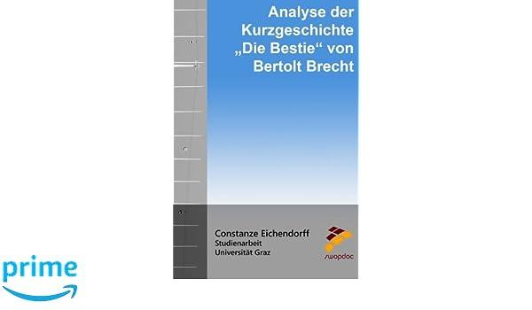 Analyse Der Kurzgeschichte Die Bestie Von Bertolt Brecht Amazonde