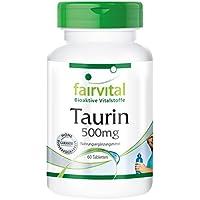 Taurine 500mg - 60 comprimés végétariens - stimulant avec effets secondaires bénéfiques - Substance pure
