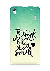 AMEZ to think of you is to smile Back Cover For Lenovo A7000