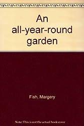 An all-year-round garden