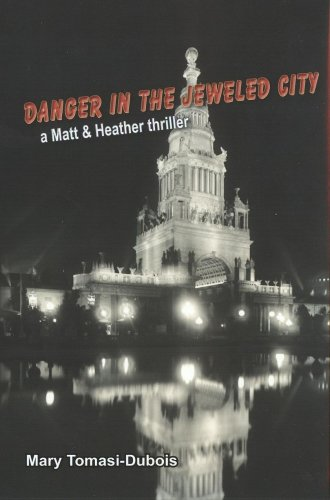 Danger In The Jeweled City (Book 2 in series - Matt & Heather Thriller) (Danger in the Jeweled City...