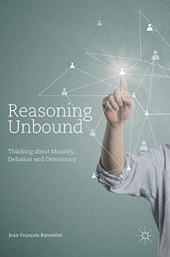 Reasoning Unbound: Thinking about Morality, Delusion and Democracy - Utility-jeans-arbeit Jean