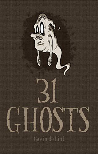 31 Ghosts (English Edition) -