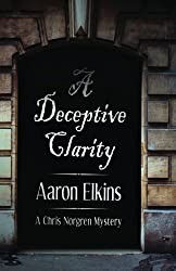 A Deceptive Clarity (The Chris Norgren Mysteries) (Volume 1) by Aaron Elkins (2014-07-08)