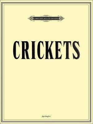 [(Mungo Thomson/Michael Webster: Crickets)] [Author: Michael Webster] published on (April, 2014)