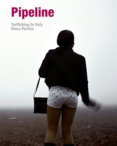 Pipeline: Trafficking in Italy by Perlino, Elena, Giordano, Cristiana, Aikpitanyi, Isoke (2014) Hardcover