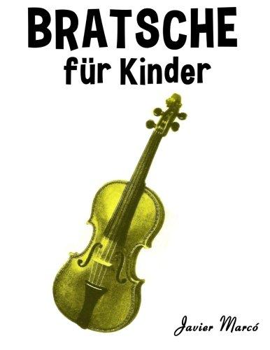 Bratsche für Kinder: Weihnachtslieder, Klassische Musik, Kinderlieder, Traditionelle Lieder und...