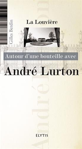 Autour d'une bouteille avec Andr Lurton
