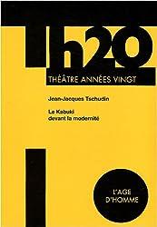TH20 : Le Kabuki devant la modernité