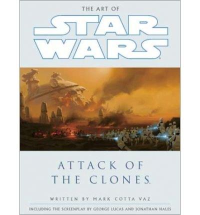 Art of Star Wars, Episode II (Hardback) - Common par By (author) Cotta Vaz Mark