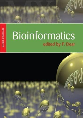 Bioinformatics: Methods Express (2007-09-18)