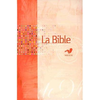 La Bible Parole de Vie avec les deutérocanoniques