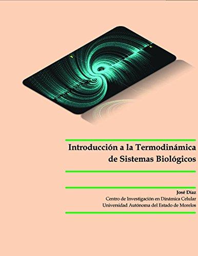 Introducción a la Termodinámica de Sistemas Biológicos por José Díaz