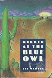 Murder at the Blue Owl by Lee Martin (1988-07-01)