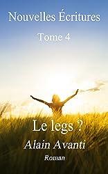 Nouvelles Écritures: Tome 4 Le legs?