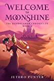 Book cover image for Welcome to Moonshine: The Daydreamer Chronicles 2