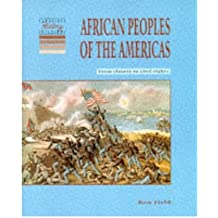 [(African Peoples of the Americas: From Slavery to Civil Rights)] [Author: Ron Field] published on (June, 1995)