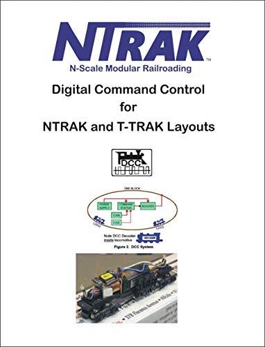DCC for NTRAK and T-TRAK Layouts (English Edition)