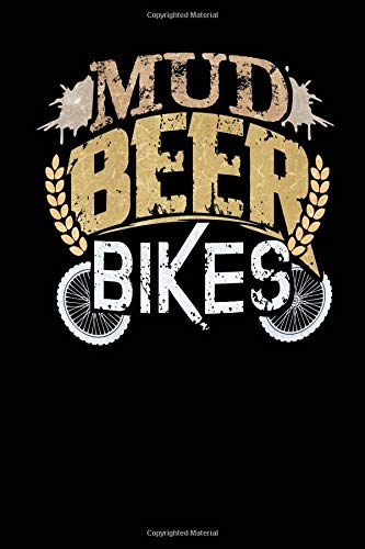 Mud Beer Bikes: Dirt Bike Rider And Beer Lover Blank Lined Notebook Journal 6x9 - Motocross Gift por Spread Passion Journals