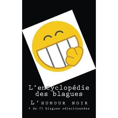 L'encyclopédie des blagues: L'humour noir