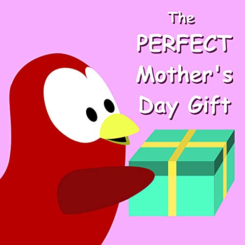 The PERFECT Mother's Day Gift (Sammy Bird Series) (English Edition)