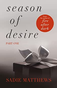 A Lesson in the Storm: Season of Desire Part 1 by [Matthews, Sadie]