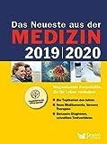 Das Neueste aus der Medizin 2019/2020: Wegweisende Fortschritte, die Ihr Leben verändern -