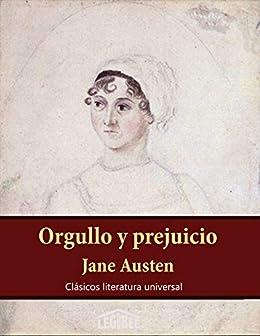 Orgullo y prejuicio: Edición 2020 (Clásicos literatura española ...